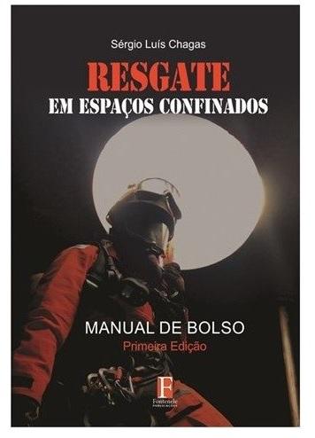 Livro Resgate em Espaço Confinados  Manual Técnico