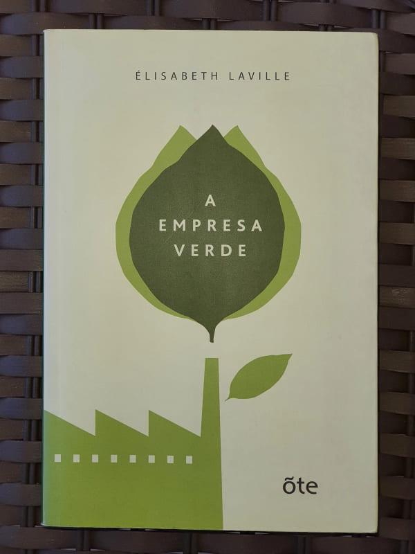 A Empresa Verde - Elisabeth Laville