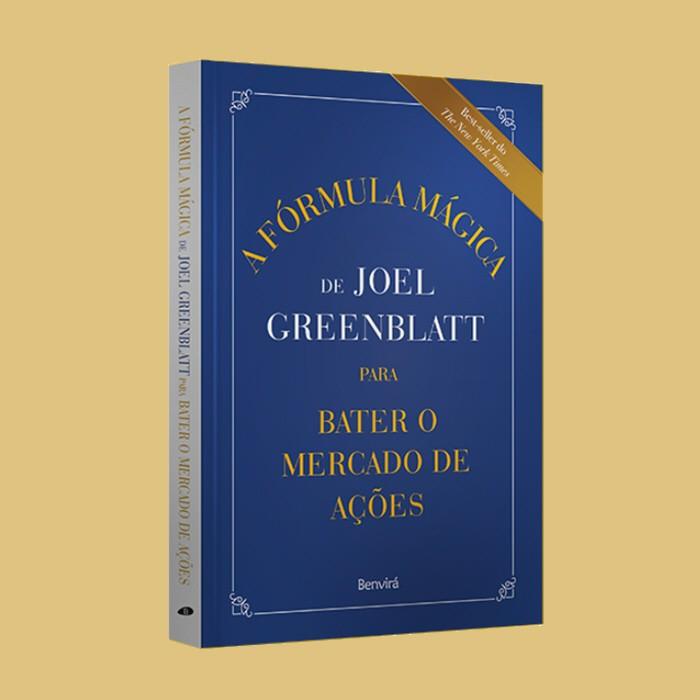 A Fórmula Mágica para Bater o Mercado de Ações - Joel Greenblatt