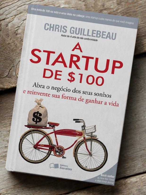 A Startup de $100 – Chris Guillebeau