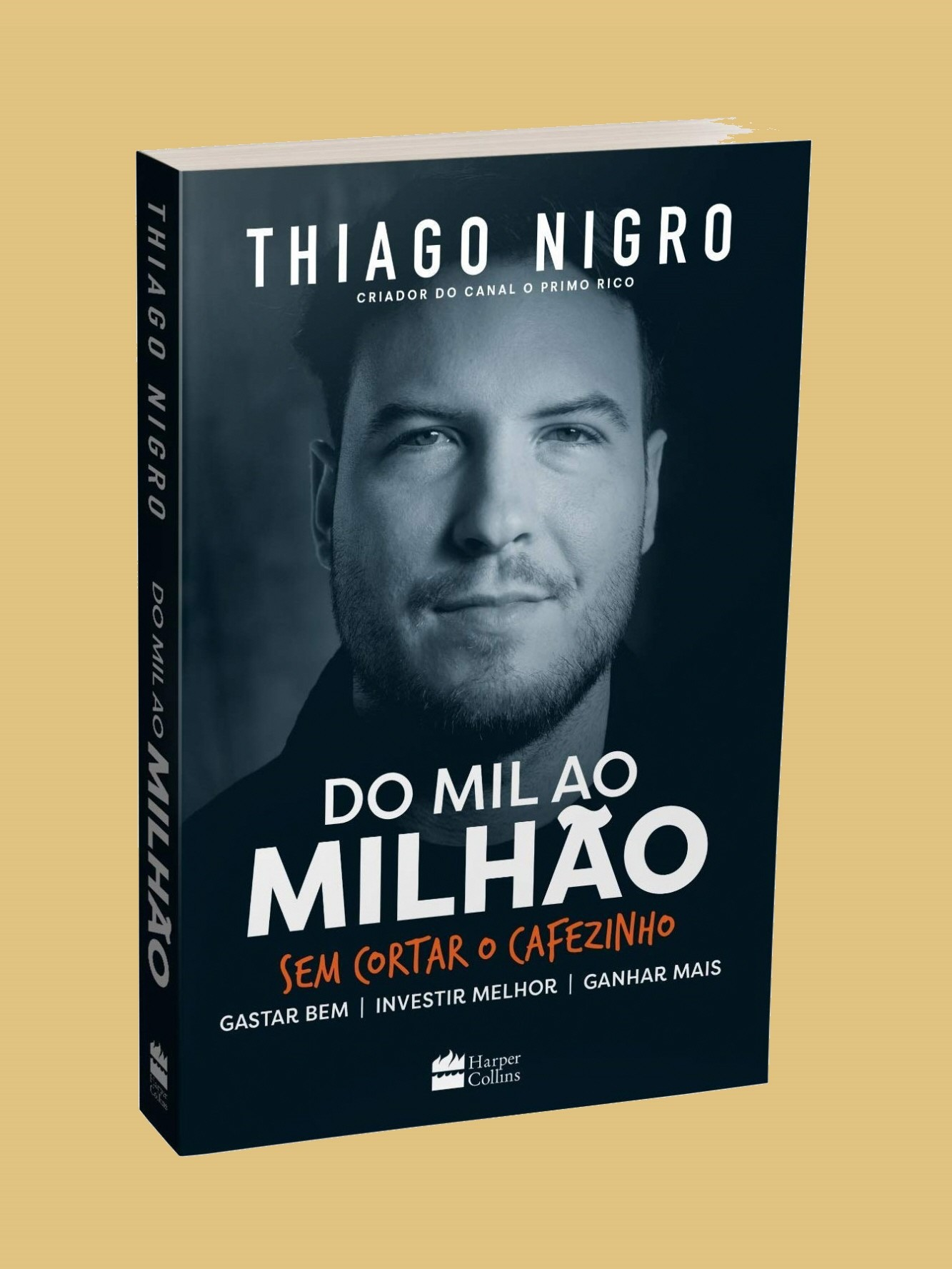 Do Mil ao Milhão sem Cortar o Cafezinho – Thiago Nigro