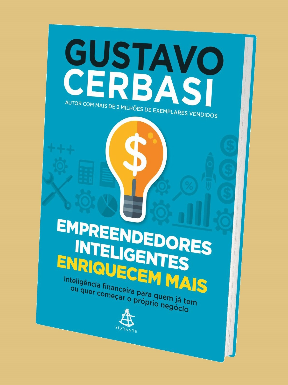 Empreendedores Inteligentes Enriquecem Mais - Gustavo Cerbasi