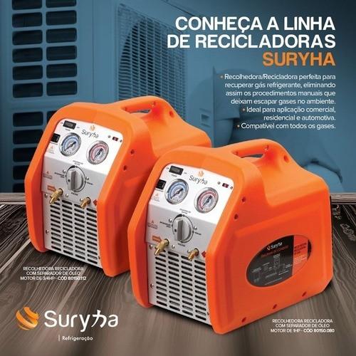 Recolhedora/reciclador Gás Refrigerante 1hp C/separ. De Óleo - Suryha