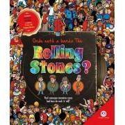 Onde está a banda Rolling Stones? / Onde está o Elvis?