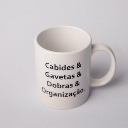 """Caneca """"Cabides & Gavetas & Dobras & Organização"""""""