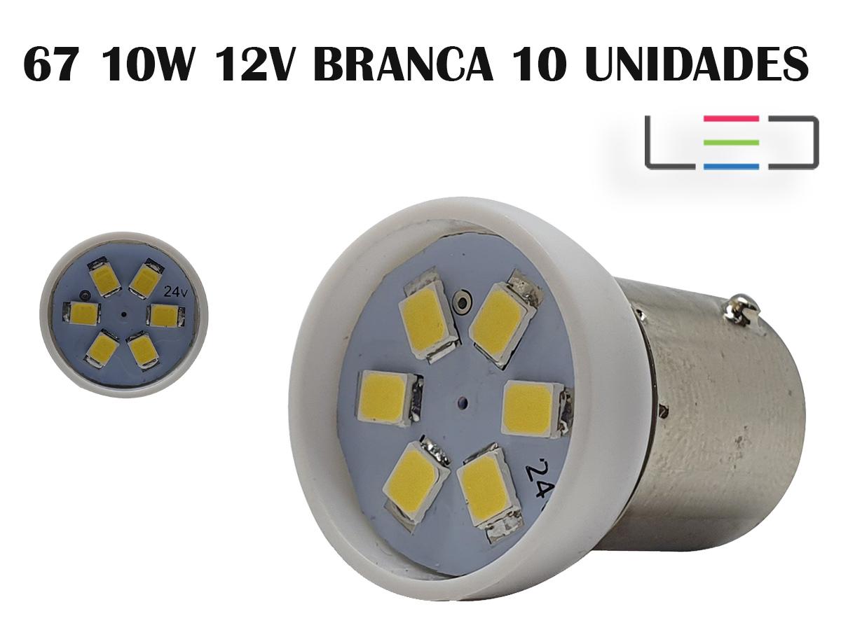 LÂMPADA LED SUPER LED PARA CARRO VEÍCULOS 12V 67 BRANCO 10UN