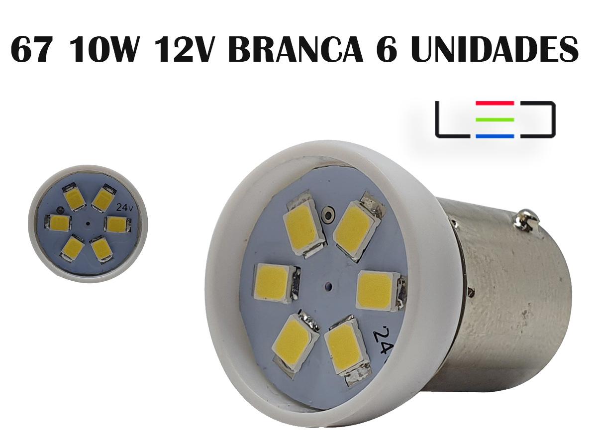 LÂMPADA LED SUPER LED PARA CARRO VEÍCULOS 12V 67 BRANCO 6UNI