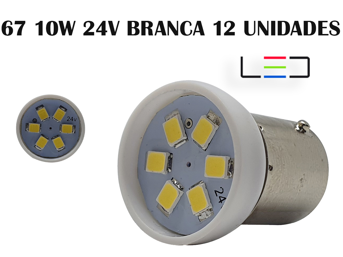 LÂMPADA LED SUPER LED PARA CARRO VEÍCULOS 24V 67 BRANCO 12UN