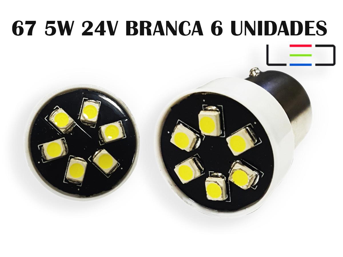 LÂMPADA LED SUPER LED PARA CARRO VEÍCULOS 24V 67 BRANCO 6 UN