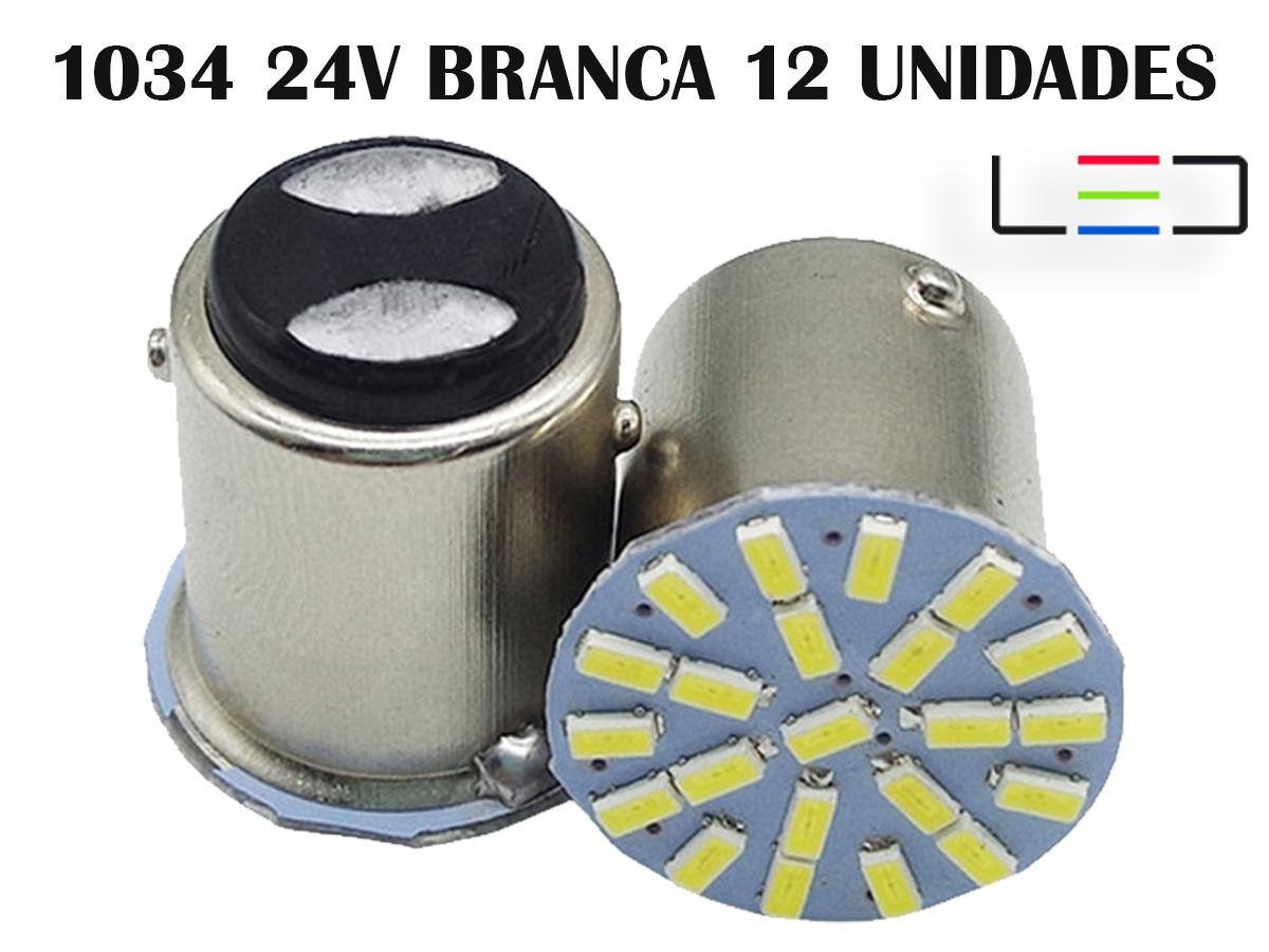 LÂMPADA LED SUPER LED PARA CARROS VEÍCULO 24V 1034 BRANCO 12
