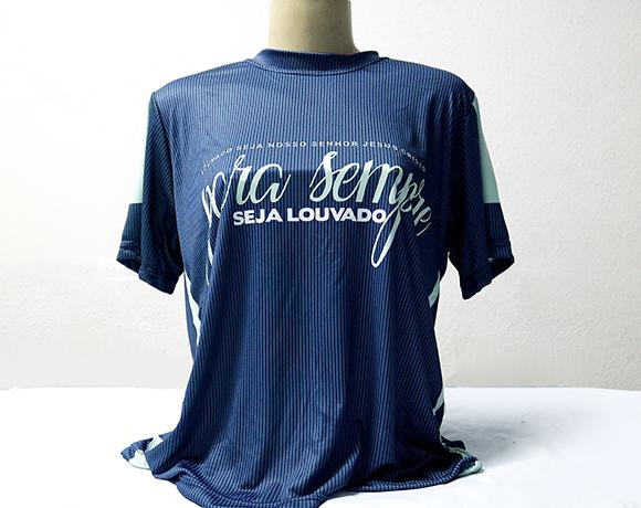 Camiseta Dryfit Esportivo - Frases populares - PARA SEMPRE SEJA LOUVADO
