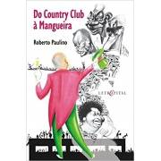 Livro Do Country Club a Mangueira