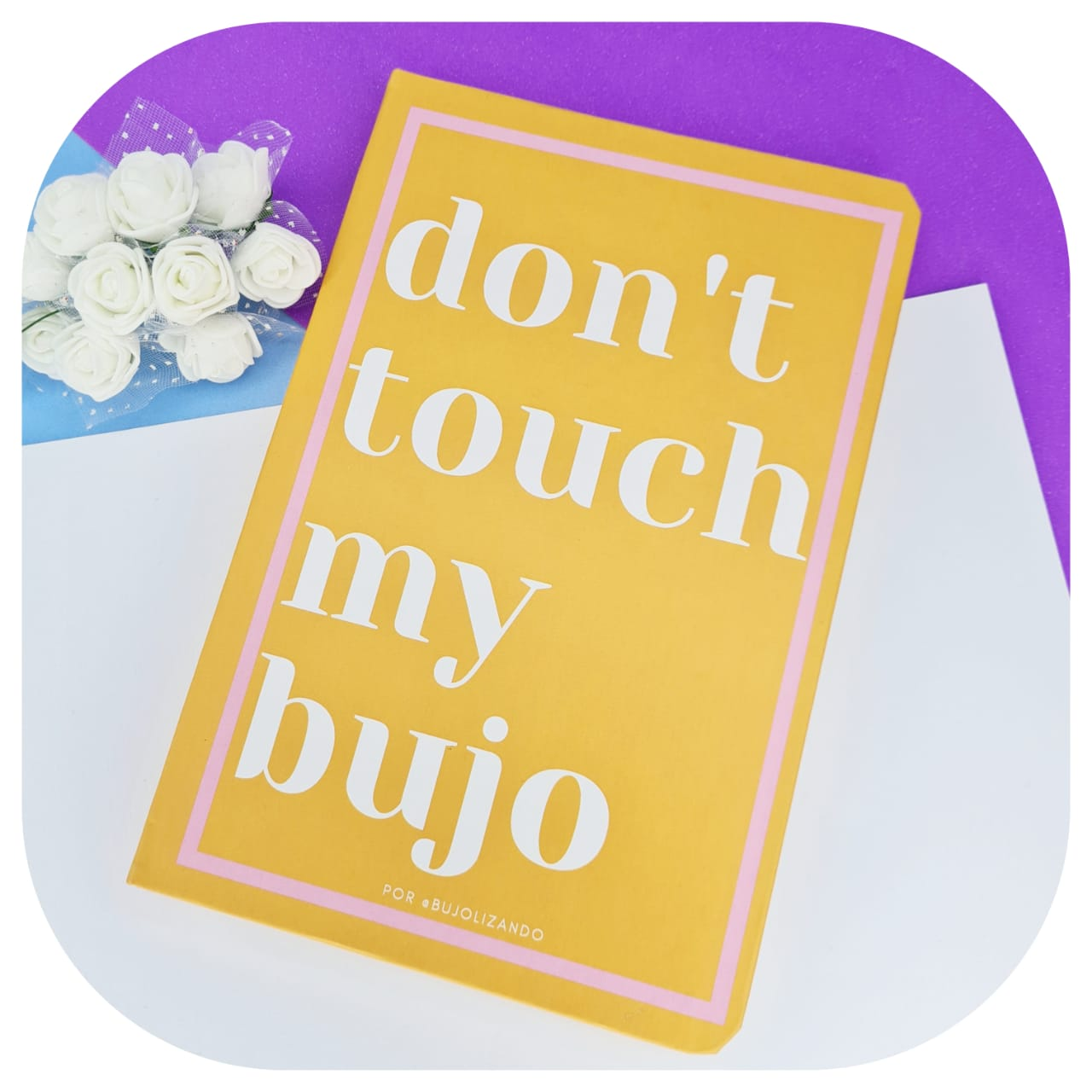 """Caderno Pontilhado """"Don´t Touch My Bujo"""""""
