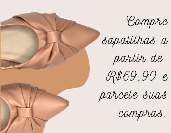 compre sapatilhas a partir de R$69,90 e parcele suas compras
