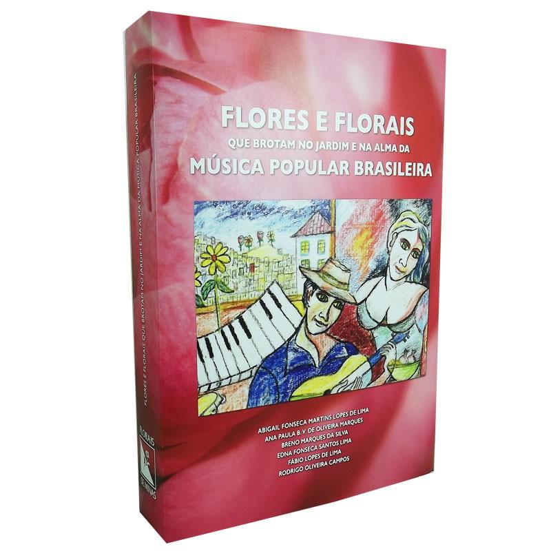 Flores e Florais que Brotam no Jardim e na Alma da Música Popular Brasileira