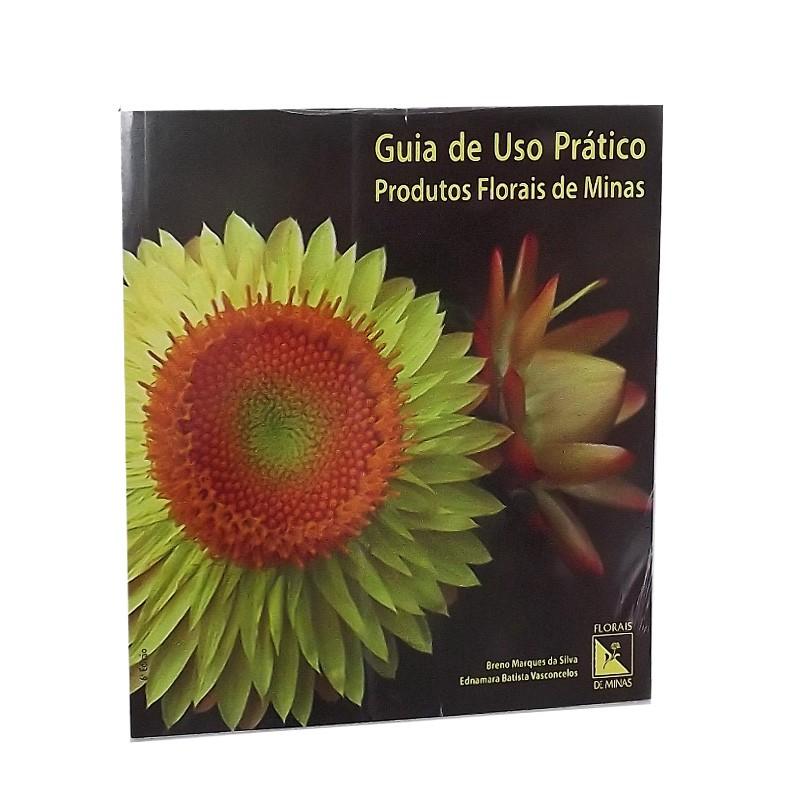 Guia de Uso Prático Produtos Florais de Minas