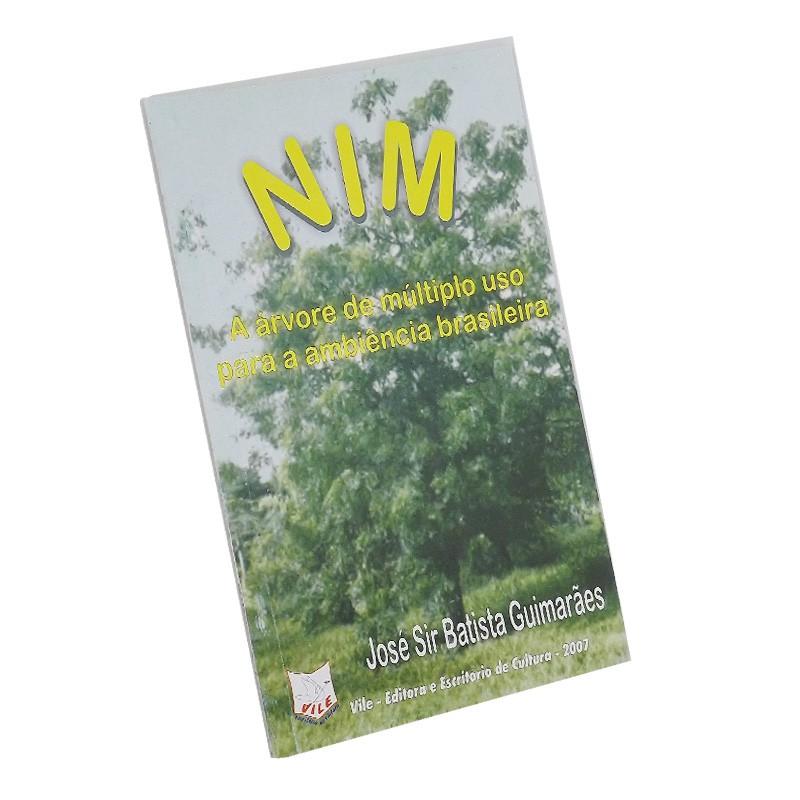 Nim - A árvore de Múltiplo uso para a Ambiência Brasileira