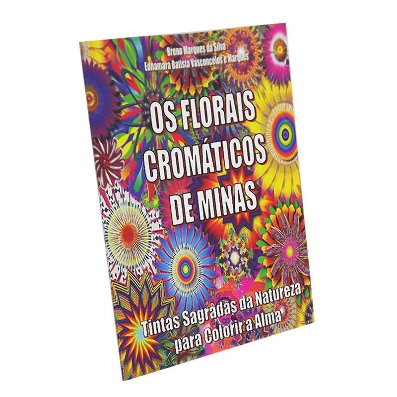 Os Florais Cromáticos de Minas - Tintas Sagradas da Natureza para Colorir a Alma