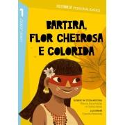 1ºANO - BARTIRA, FLOR CHEIROSA E COLORIDA