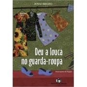 DEU A LOUCA NO GUARDA-ROUPA - 6ºANO