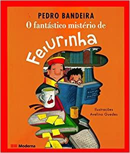 5º ANO - O FANTÁSTICO MISTÉRIO DE FEIURINHA - 4º BI