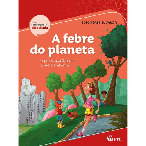 A FEBRE DO PLANETA