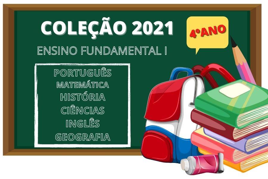 COLEÇÃO LIVROS - 4º ANO - ENS FUND I - 2021