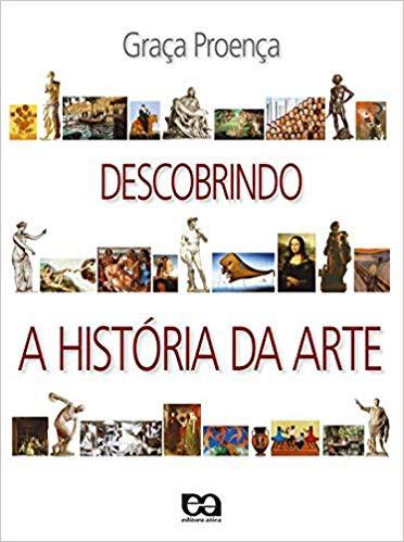 DESCOBRINDO A HISTORIA DA ARTE -1ED- VOL.U