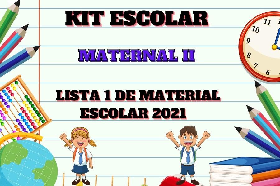 KIT ESCOLAR - MATERNAL II
