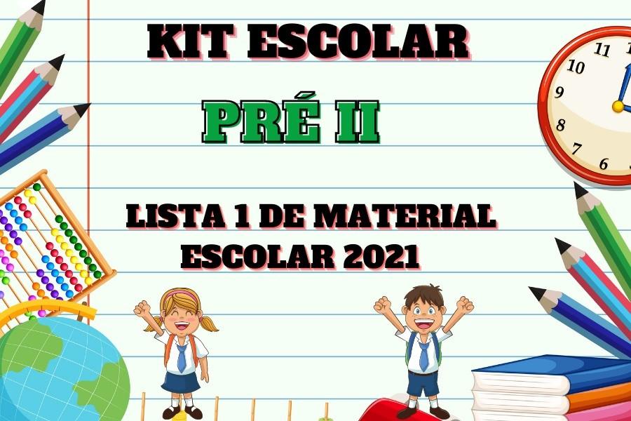 KIT ESCOLAR - PRE II