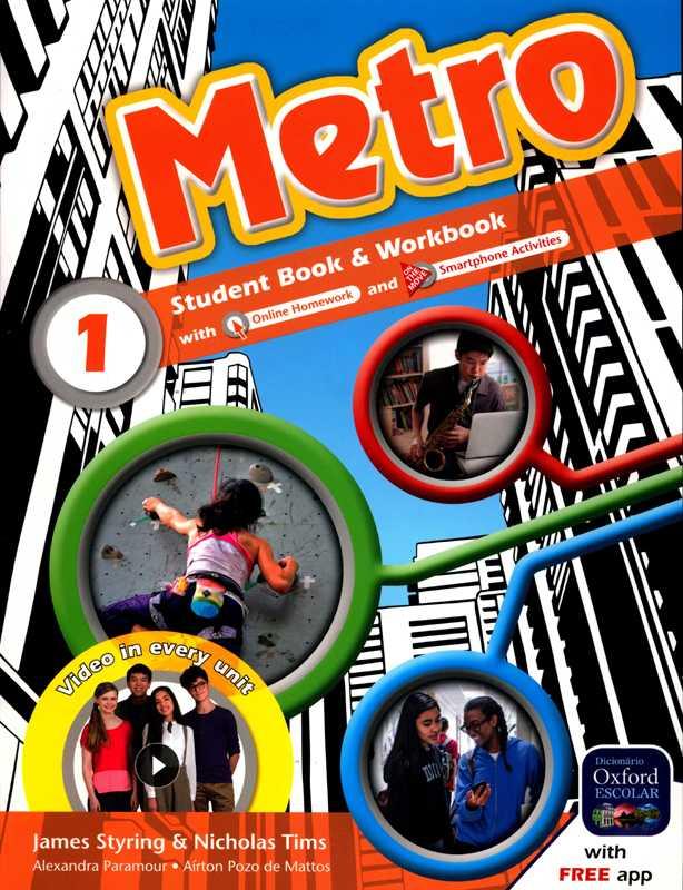 METRO - STUDENT BOOK & WORKBOOK - 1 - 7ºANO