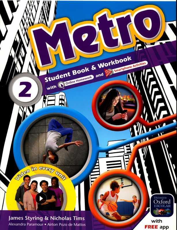 METRO - STUDENT BOOK & WORKBOOK - 2 - 8ºANO
