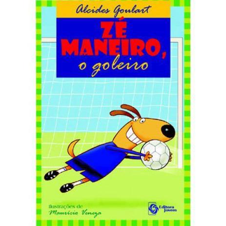 PRÉ I - ZÉ MANEIRO, O GOLEIRO - 4º BI