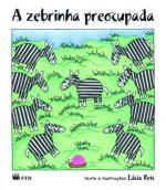 PRÉ II - A ZEBRINHA PREOCUPADA - 3º BI