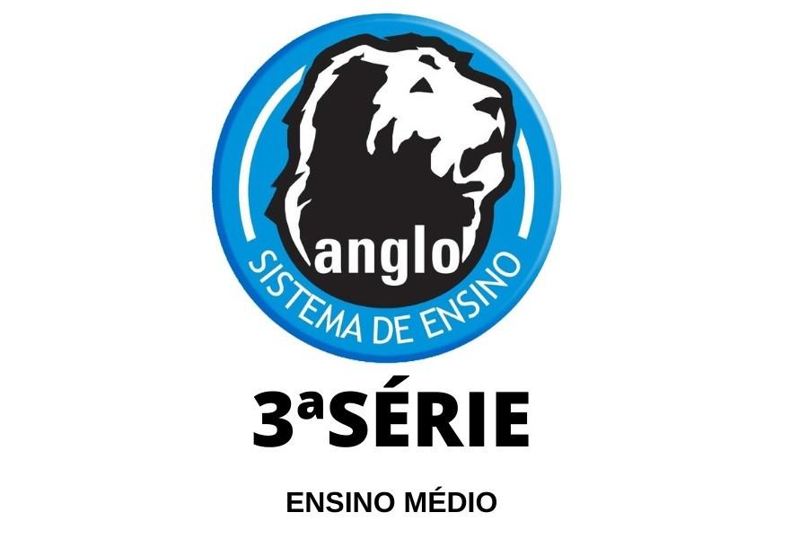 SOLUÇÃO EDUCACIONAL ANGLO - 3ª SÉRIE - TERCEIRÃO ALFA