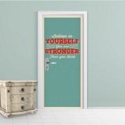 Adesivo de Porta Aqui Believe In Yourself