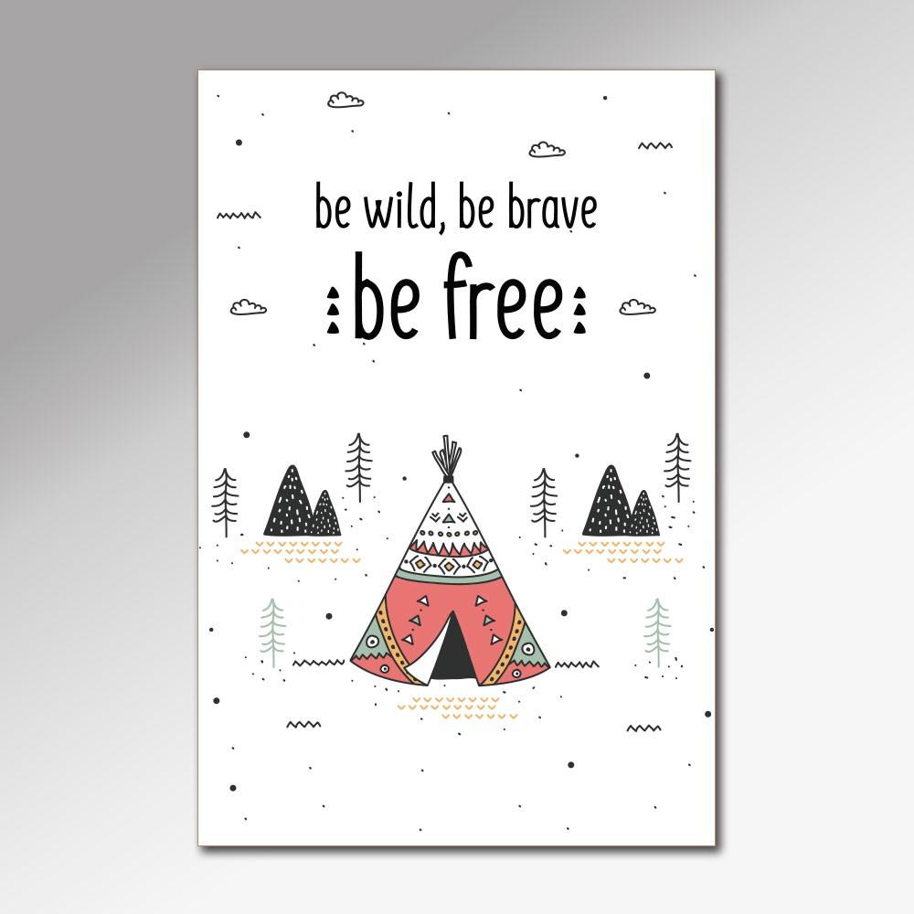 Placa Decorativa - Be Wild, Brave and Free