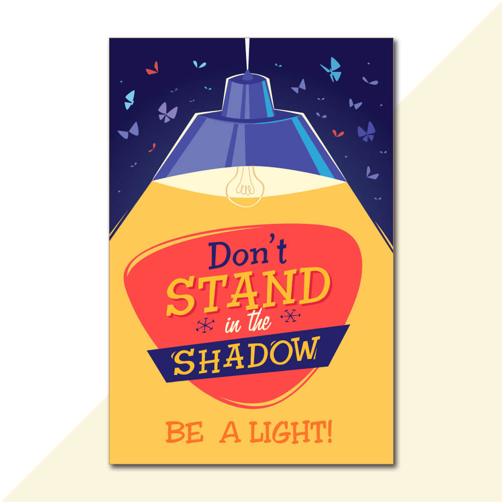 Placa Decorativa - Don't Stand in the Shadow