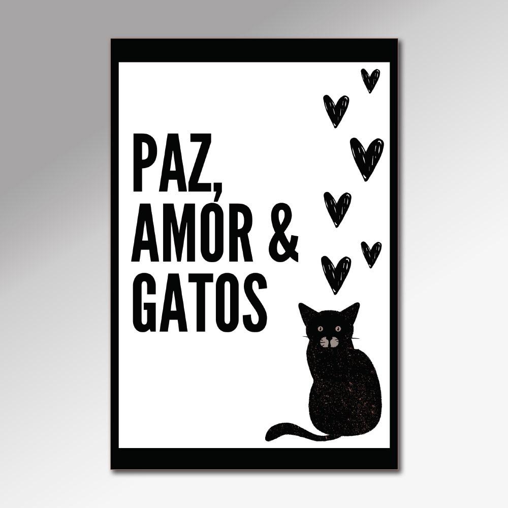 Placa Decorativa - Paz, Amor e Gatos