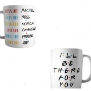 Caneca Friends I ll be there for you