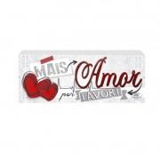 Placa de Mesa Mais Amor Por Favor