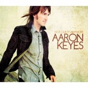 CD Aaron Keyes - Not Guilty Anymore