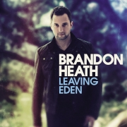 CD Brandon Heath - Leaving Eden