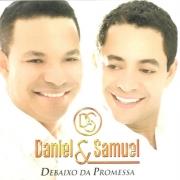 CD Daniel e Samuel - Debaixo da Promessa