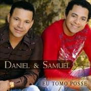 CD Daniel E Samuel - Eu Tomo Posse