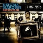 CD Deigma Marques - Conquista-me