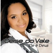 CD Deise do Vale - Ele é Deus