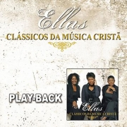 CD Ellas - Clássicos Da Música Cristã (Playback)