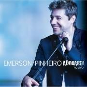 CD Emerson Pinheiro - Adorarei Ao Vivo