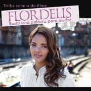 CD Flor de Lis - Basta Uma Palavra Para Mudar